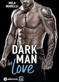 Téléchargez le livre :  Dark Man In Love - Teaser