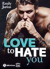 Télécharger le livre :  Love to Hate You