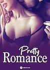 Télécharger le livre :  Pretty Romance - 3 histoires