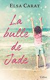 Télécharger le livre :  La bulle de Jade - Teaser