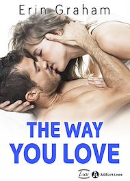 Téléchargez le livre :  The way you love