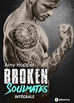 Télécharger cet eBook : Broken Soulmates - Intégrale