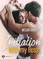 Télécharger cet eBook : Initiation with my Boss - Teaser
