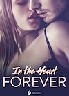 In the Heart Forever - 4 histoires sexy