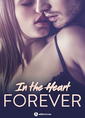 Téléchargez le livre :  In the Heart Forever - 4 histoires sexy