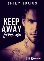 Download this eBook Keep Away From Me - Teaser