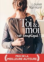 Download this eBook Toi et Moi, c'est compliqué ! - Teaser