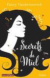 Télécharger le livre :  Secrets de miel