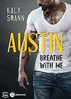 Télécharger le livre :  Austin – Breathe with me - Teaser