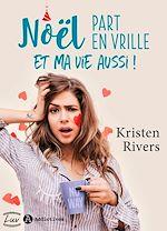 Download this eBook Noël part en vrille et ma vie aussi ! - Teaser
