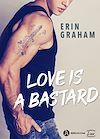 Télécharger le livre :  Love is a Bastard