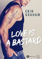 Download this eBook Love is a Bastard