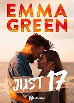 Téléchargez le livre :  Just 17 (Just Seventeen)