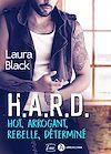 Télécharger le livre :  H.A.R.D. – Hot, Arrogant, Rebelle, Déterminé - Teaser