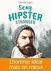 Sexy Hipster Stranger - Teaser