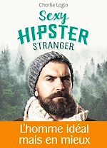 Download this eBook Sexy Hipster Stranger - Teaser