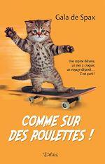Download this eBook Comme sur des roulettes ! - Teaser