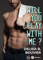 Download this eBook Will You Play With Me ?