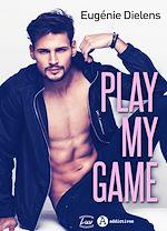 Téléchargez le livre :  Play My Game - Teaser