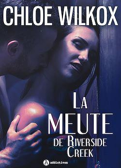 Download the eBook: La meute de Riverside Creek - Teaser