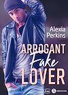 Télécharger le livre :  Arrogant Fake Lover - Teaser