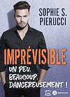 Télécharger le livre :  Imprévisible – Un peu, beaucoup, dangereusement !