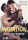 Télécharger le livre :  Initiation with my Enemy