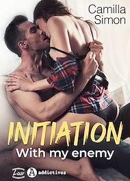 Téléchargez le livre :  Initiation with my Enemy - Teaser