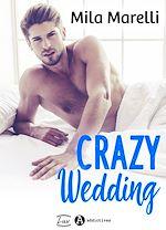 Téléchargez le livre :  Crazy Wedding