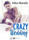 Télécharger le livre :  Crazy Wedding - Teaser