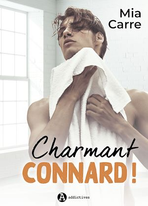Téléchargez le livre :  Charmant Connard !