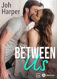 Téléchargez le livre :  Between US - Teaser