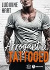 Télécharger le livre :  Arrogant and Tattooed - Teaser