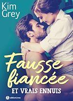 Download this eBook Fausse fiancée et vrais ennuis - Teaser