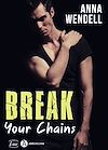 Break Your Chains - Teaser