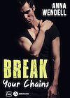 Break Your Chains - Teaser
