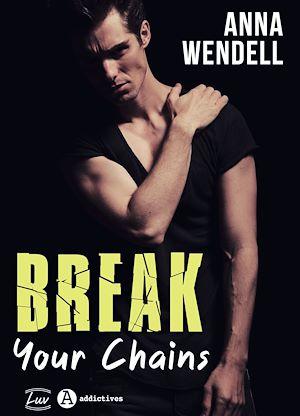 Téléchargez le livre :  Break Your Chains - Teaser