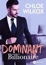 Download this eBook Dominant Billionaire - Teaser