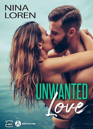 Téléchargez le livre :  Unwanted Love