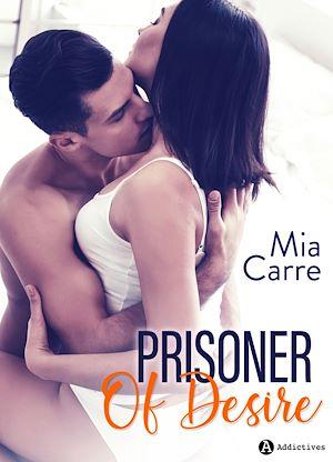 Téléchargez le livre :  Prisoner Of Desire