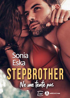 Téléchargez le livre :  Stepbrother. Ne me tente pas - Teaser