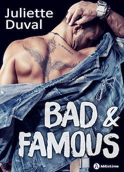 Download the eBook: Bad and Famous - Teaser