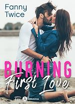 Download this eBook Burning First Love - Teaser