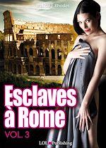 Téléchargez le livre :  Esclaves à Rome 3
