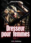 Télécharger le livre :  Dresseur pour femmes - volume 1