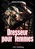 Téléchargez le livre :  Dresseur pour femmes - volume 1