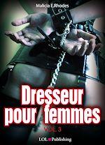 Téléchargez le livre :  Dresseur pour femmes - volume 3