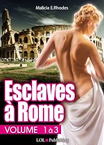 Téléchargez le livre :  Esclaves à Rome – Volume 1 à 3