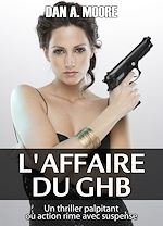 Télécharger cet ebook : L'affaire du GHB