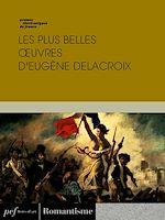 Download this eBook Les plus belles œuvres d'Eugène Delacroix